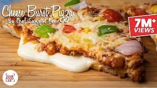 Cheese Burst Pizza Recipe | Chef Sanjyot Keer