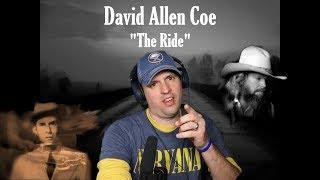 David Allen Coe - The Ride | Reaction