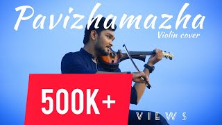 പവിഴമഴ | PAVIZHAMAZHA | ATHIRAN MOVIE SONG | VIOLIN COVER | AJITH SOBHA