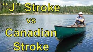 How To Paddle A Canoe: J Stroke Vs. Canadian Stroke