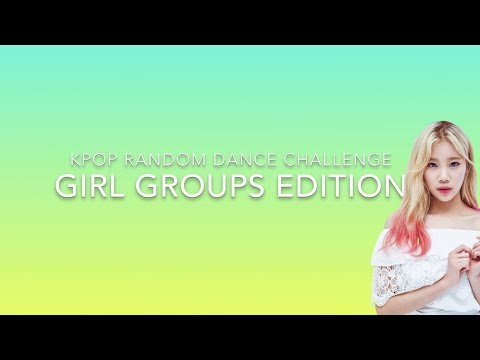 KPOP RANDOM DANCE GIRL GROUP VER  (OLD SONG)/¤□¤ - Youtube