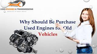 Great Place! Buy Used Engines and Transmissions