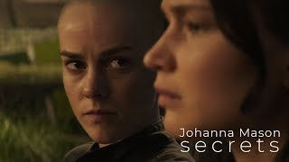 Johanna Mason || Secrets
