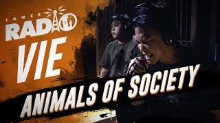 Tower Radio - Vie - Animals Of Society