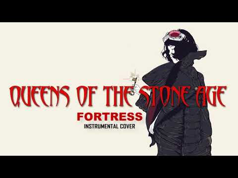 Queens Of The Stone Age - Fortress (Instrumental Cover)