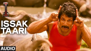 'Issak Taari' FULL AUDIO Song 'I'