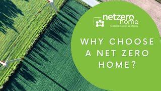 Why Choose a Net Zero home?