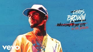 Chris Brown - Welcome To My Life (Official Audio) ft. Cal Scruby