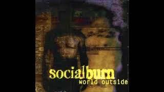Socialburn - Living Without You
