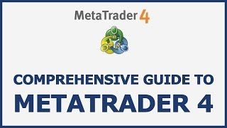 MetaTrader4 - The Complete Guide to MT4