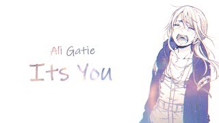 「Nightcore」→ It's You  Ali Gatie   (Female Version)   (Lyrics)