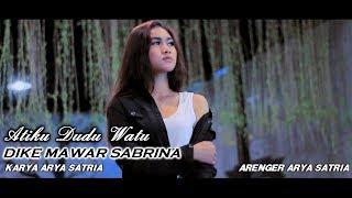 Download lagu Dike Mawar Sabrina Atiku Dudu Watu Mp3