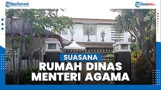 Suasana Rumah Dinas Menteri Agama, Fachrul Razi Telah Berkemas Pulang Sejak Pagi Tadi