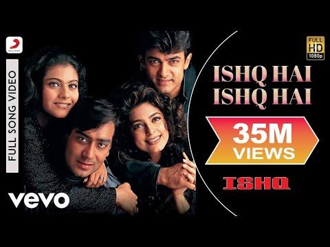 Ishq Hai Ishq Hai Full Video - Ishq|Aamir Khan, Kajol, Ajay Devgan, Juhi|Jaishree Shivram