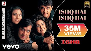Ishq Hai Ishq Hai Full Video - Ishq|Aamir Khan, Kajol, Ajay
