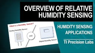 TI Precision Labs - Humidity Sensors: Overview of Relative Humidity Sensing