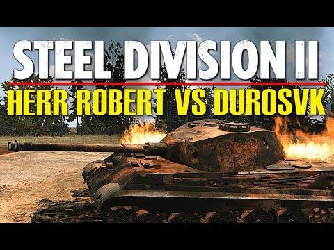 HERR ROBERT VS DUROSVK! Throwback Tournament, Steel Division 2 (Slutsk, 1v1)