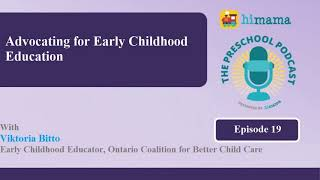 The Preschool Podcast | E19 - Advocating For Early Childhood Education
