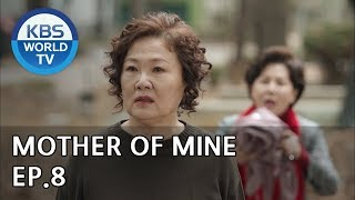 Mother Of Mine | 세상에서 제일 예쁜 내 딸 EP.8 [ENG, CHN, IND/2019.04.07]