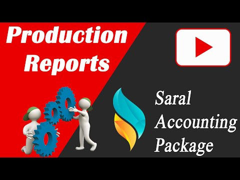 Production Reports in Saral | Saral Accounting Package