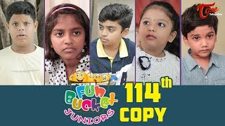Fun Bucket JUNIORS | Episode 114 | Kids Funny Videos | Comedy Web Series | By Nagendra K | TeluguOne