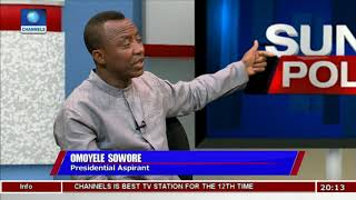 Sowore Explains How He Plans To Win 2019 Presidential Election |Politics Today|