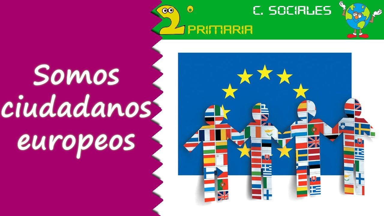 Ciencias Sociales. 2º Primaria. Tema 2. Somos ciudadanos europeos