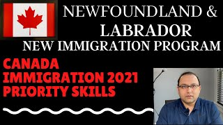 Newfoundland and Labrador Immigration - Priority Skills - Starts January 2nd 2021
