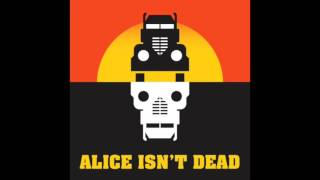 Picture of a TV show: Alice Isn't Dead