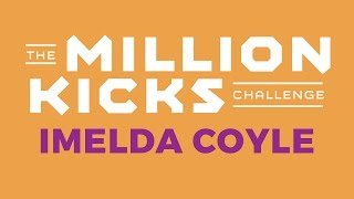 Take part in the Million Kicks Challenge just like our friend Imelda