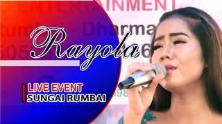 MANYURUAK DILALANG SAHALAI - RAYOLA LIVE EVENT SUNGAI RUMBAI