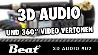 360 Grad Video mit Spatial Audio vertonen / Zoom F4 & Sennheiser AMBEO | 3D Audio #02