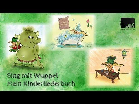 Mein neues Kinderliederbuch: Sing mit Wuppel - Die Abenteuerreise - 10 neue Kinderlieder