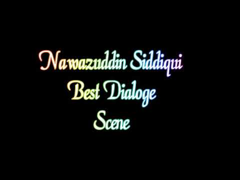 Nawasuddin Siddiqui best dialogue Scene