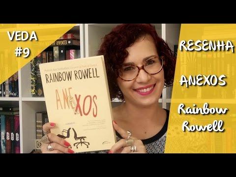 Resenha: Anexos, de Rainbow Rowell - VEDA#09 | Da Literatura