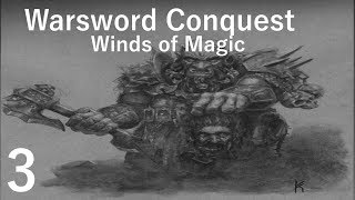 Salty plays Warsword Conquest - Winds of Magic - 03 Hunting Goblins