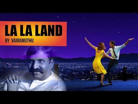 LA LA Land by Vairamuthu - South Indianised Trailers | Put Chutney