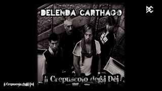 """Delenda Carthago """"Urla nel Silenzio"""""""