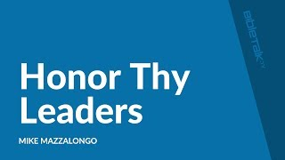 Honor Thy Leaders