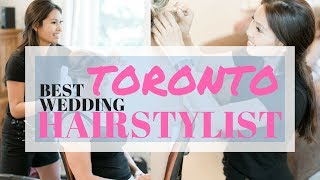 Weddings & Editorials TORONTO Hairstylist - Ladylyn Gool