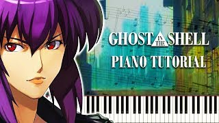 GHOST IN THE SHELL Season 1 OP - INNER UNIVERSE - Piano Tutorial