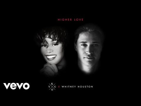 Kygo Whitney Houston Higher Love