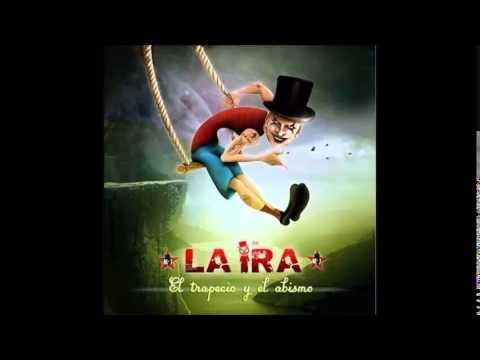 LA IRA - Como Gatos (2014)