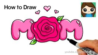 How to Draw Mom Bubble Letters with a Rose Super Easy