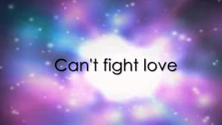OurWorld - Can't Fight Love - Liz Rodrigues (Lyrics)