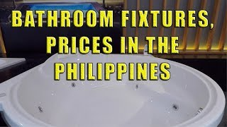 Bathroom Fixtures, Prices In The Philippines.