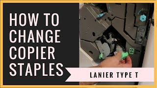 How to Change Copier Staples - Lanier Type T