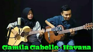 Top Cover Gitar Camila Cabello - Havana _ cover by Ferachocolatos ft.Gilang