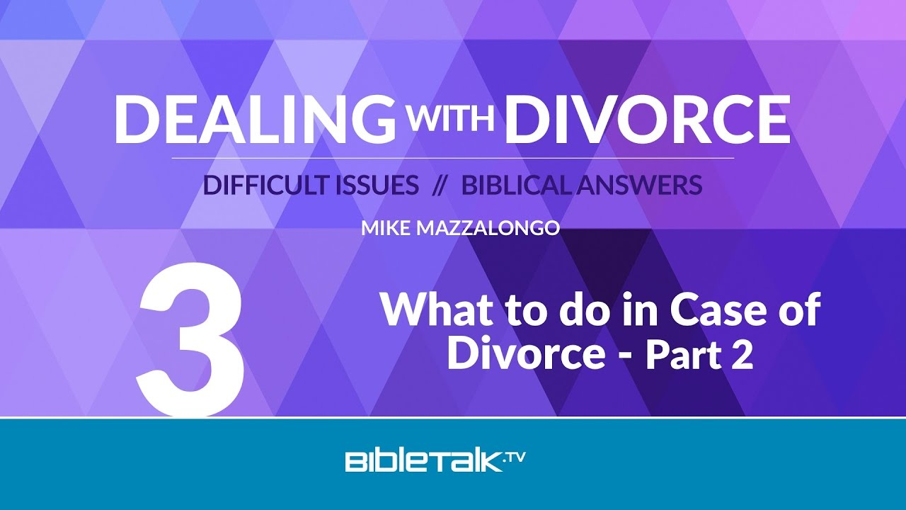 3. What to do in Case of Divorce