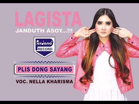 , title : 'Nella Kharisma - Plis Dong Sayang - Lagista [Official]'